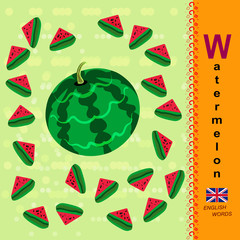 English letter W. Watermelon