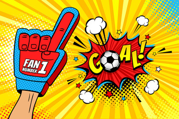 Male hand in the glove of a sports fan raised up celebrating win and Goal speech bubble with stars and clouds. Vector colorful illustration in retro comic style. Sport game invitation poster.