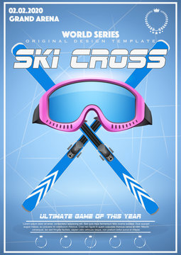 Poster Template of Winter Games of SKI Cross. Goggles with ski and text. Cup and Tournament Advertising. Sport Event Announcement. Vector Illustration.