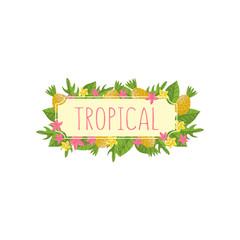 Tropical summer label, design element with palm leaves, flowers and pineapples vector Illustration