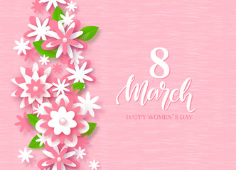 8 March Happy Women's Day Festive Card. Beautiful Background with paper flowers. Vector Illustration.