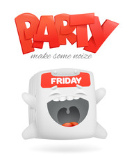 Friday party concept card with cartoon calendar character emoticon
