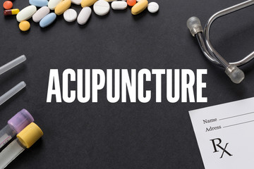 ACUPUNCTURE written on black background with medication