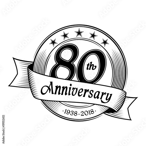 "80th Wedding Anniversary Gift: ""80th Anniversary Design Template. Vector And Illustration"