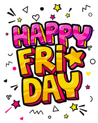 Lettering Happy Friday week day pop art vector style.