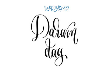 february 12 - Darwin day, hand lettering inscription text