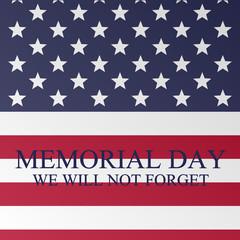 Memorial Day. American Flag. Patriotic banner. Vector illustration.