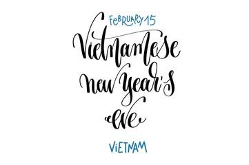 february 15 - vietnamese new year's eve -Vietnam