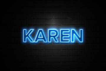 Karen neon Sign on brickwall