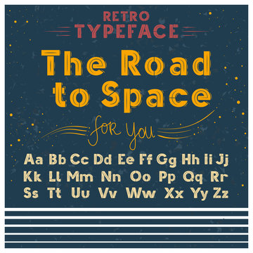 Retro font vintage poster sketch style vector illustration of Latin alphabet letters in uppercase and lowercase. Old grunge typeface bold yellow font set on blue space stars background