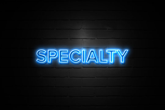 Specialty neon Sign on brickwall