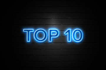 Top 10 neon Sign on brickwall
