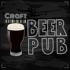 Craft beer vector illustration. Beer glass on blackboard background with hand drawn beer pub lettering.