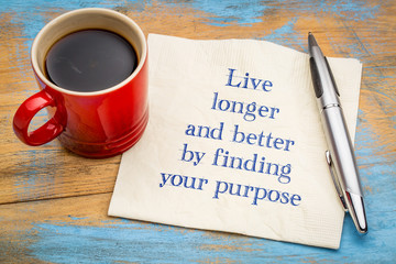 Live longer and better by finding your purpose