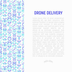 Drone delivery concept with thin line icons: quadcopter, flying drone with package, remote control, front and side view. Modern vector illustration of innovative transport for banner, print media.