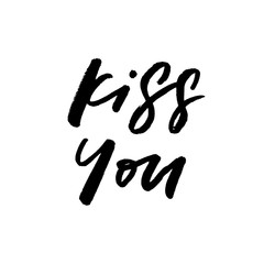 Kiss You. Valentine's Day calligraphy phrases. Hand drawn romantic postcard. Modern romantic lettering. Isolated on white background.