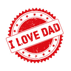 I Love Dad red grunge stamp isolated