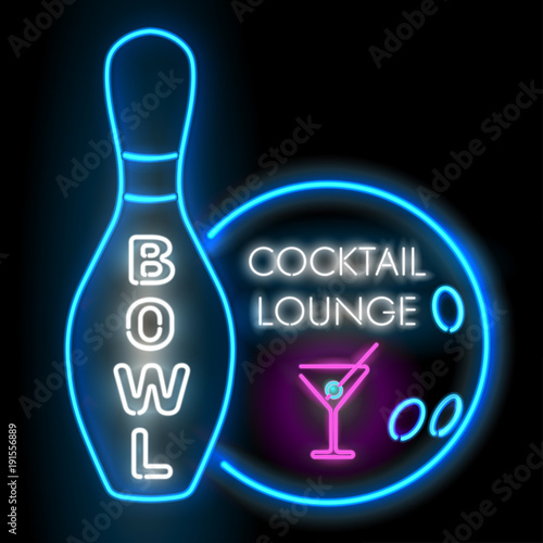 Bowling neon. Bowl and cocktail lounge