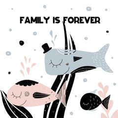 Card with lettering family is forever and family of smiling fishes. Vector illustration