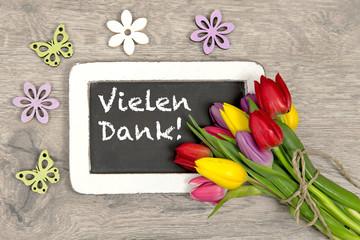 Tulpen und Tafel: Vielen Dank!
