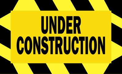Under construction - black and yellow sign - vector
