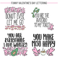 Set of hand drawn funny lettering quotes about love and food. Modern calligraphy for cards, t-shirts, posters, mugs, etc.