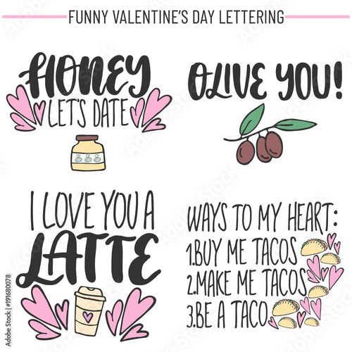 Set Of Hand Drawn Funny Lettering Quotes About Love And Food Modern