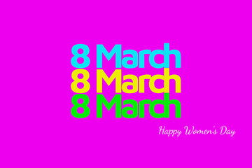 March 8 International Women's Day, drawn lettering design poster.
