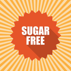 Sugar free badge. Flat style round label with text. Circular emblem vector illustration.