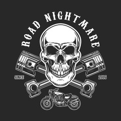 Road nightmare. Human skull with crossed pistons. Design element for logo, label, emblem, sign, t shirt print.
