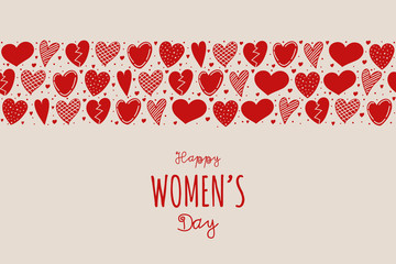 Happy Women's Day - concept of a card with hand drawn hearts. Vector.