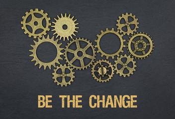 Be the Change / Cogwheels