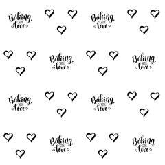 Seamless pattern with handwritten calligraphy lettering of Backing with love alternating with hearts isolated on white background for decoration, background, wrapping paper for bakery products