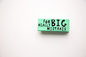 Large eraser with For Really Big Mistakes printed