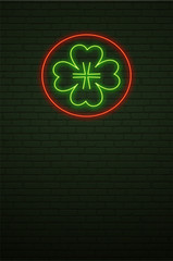 St Patricks Day Neon sign and green brick wall. Realistic sign. National holiday symbol in Ireland. Irish Shamrock. Template night banner.