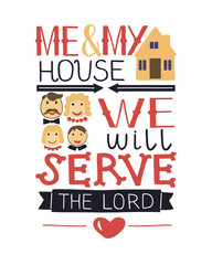 Hand lettering me and my house we will serve the Lord with family