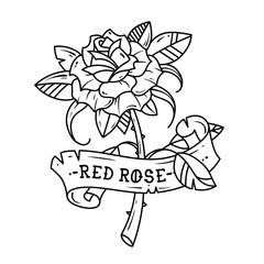 Tattoo rose with ribbon. Passion love.