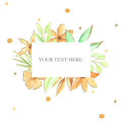 Square frame with orange hand drawn flowers and leaves,  watercolor flowers frame, decoration text. Hand drawn illustration.