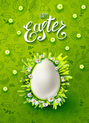 Vertical vector poster with realistic egg in frame made with chamomiles, grass . Handwriting inscription Happy Easter. Green background with hand drawn holidays doodles. Lettering, calligraphy.