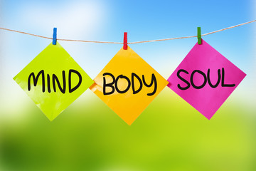 Mind Body Soul. Inspirational text