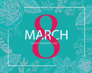 8 March The International Women's Day