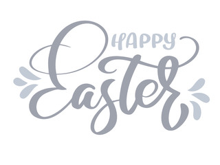 happy Easter Hand drawn calligraphy and brush pen lettering. Vector Illustration design for holiday greeting card and for photo overlays, t-shirt print, flyer, poster design