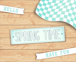 Hello Spring Time. Creative design elements. Label in style car license plate. Top view. Vector illustration