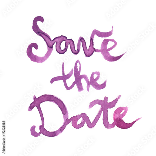 words save the date hand painted in purple watercolor on clean white background
