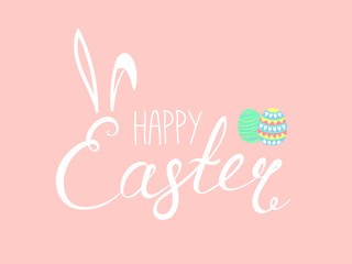 Hand written Happy Easter lettering with cute cartoon eggs and rabbit ears. Isolated objects on pink. Vector illustration. Festive design elements. Concept for greeting card, invitation.