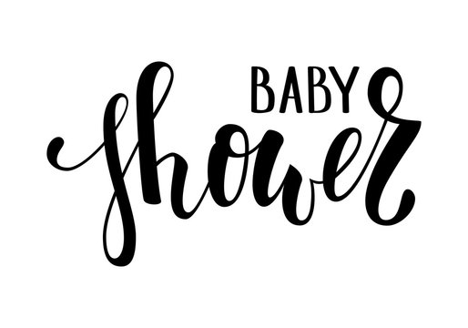 Baby shower. Hand drawn calligraphy and brush pen lettering. design for holiday greeting card and invitation of baby shower, birthday, party invitation