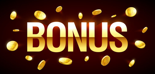 Bonus, gambling games casino banner with Bonus inscription and gold explosion of coins around