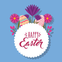 decorative eggs and flowers white round label happy easter vector illustration