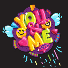 You & me. Vector cartoon colorful illustration. Lettering and smile face lovers. Wedding or valentine's day comic decoration