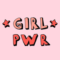 Girl Power lettering with girly doodles hand draw stars. Feminist slogan and cartoon comic sticker on pink background. Hand drawn black brush ink lettering GRL PWR.